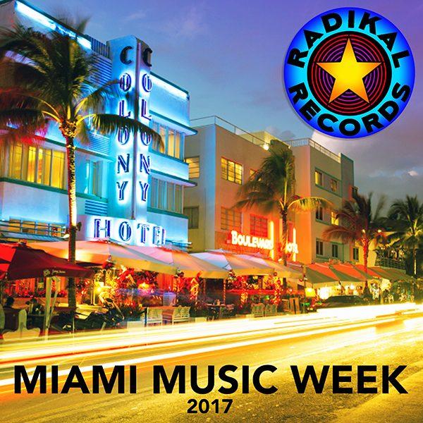 Radikal Miami Music Week 2017