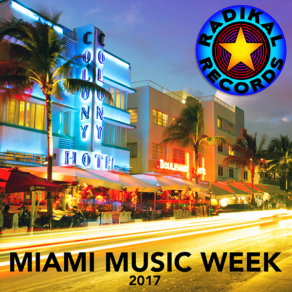 Radikal Miami Music Week 2017
