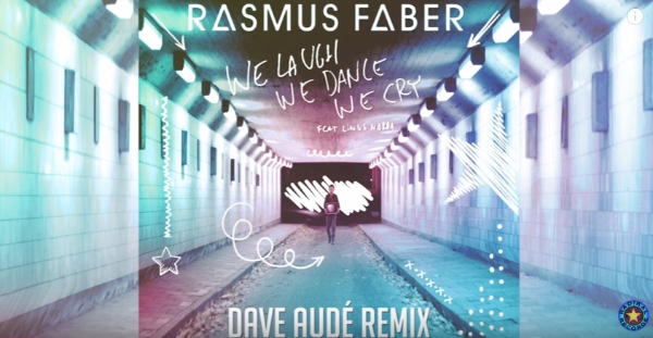Rasmus Faber- Dave Aude - Track Video