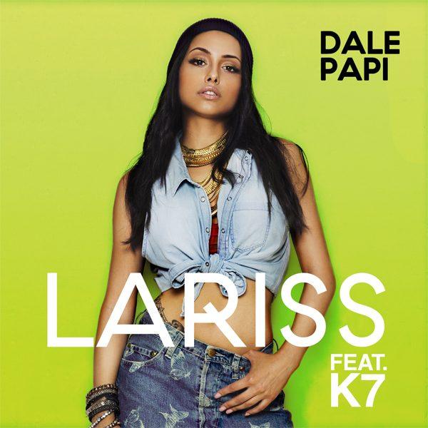 Lariss - Dale Papi (feat. K7) Cover Art