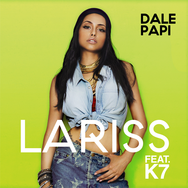 Lariss - Dale Papi (feat. K7) Cover Art