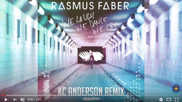 Rasmus Faber - KC Anderson Remix