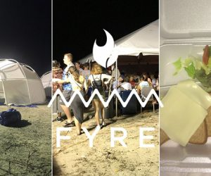 We Still Can't Get Enough of Fyre Festival