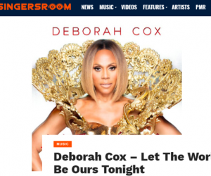 "Singersroom Features Deborah Cox's New Single ""Let the World Be Ours Tonight"""