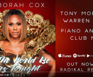 "Stream Deborah Cox's ""Let the World Be Ours Tonight (Tony Moran & Warren Rigg Piano Anthem Club Mix)"" on YouTube"