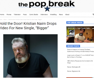 "The Pop Break Features Kristian Nairn's New Single ""Bigger"""