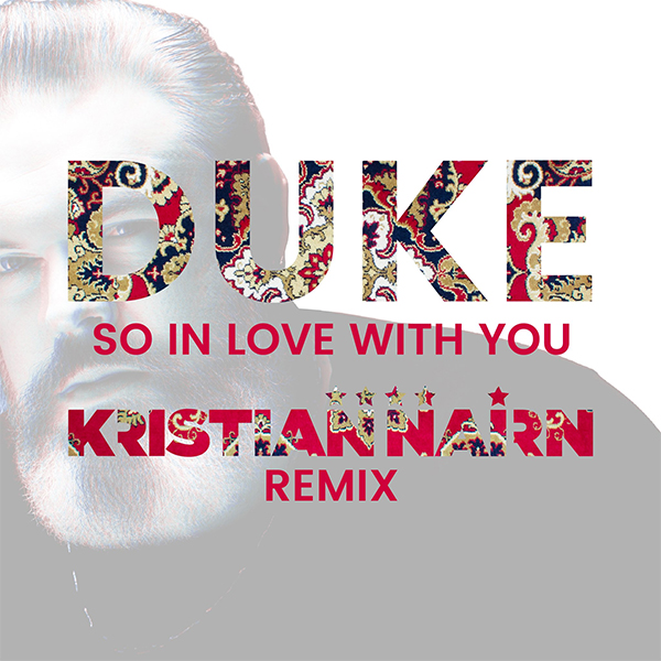 Duke - So In Love With You (Kristian Nairn Remix)