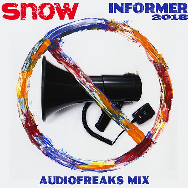 Snow - Informer 2018 (Audiofreaks Mix)