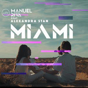Manuel Riva - Miami (feat. Alexandra Stan)