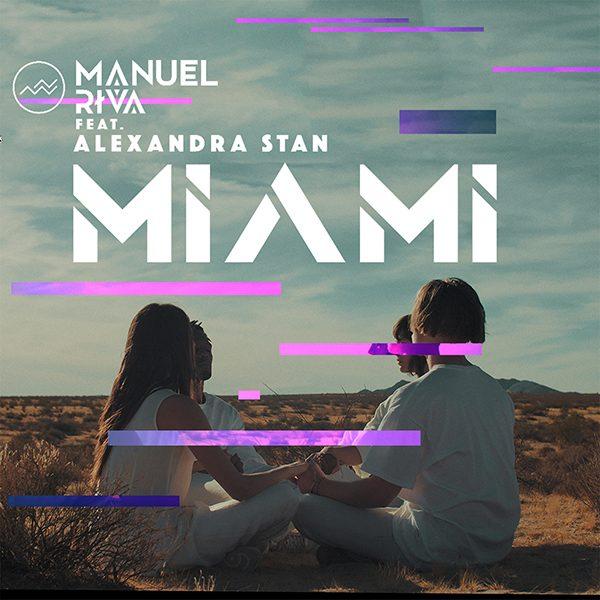 "Manuel Riva - ""Miami (feat. Alexandra Stan)"""