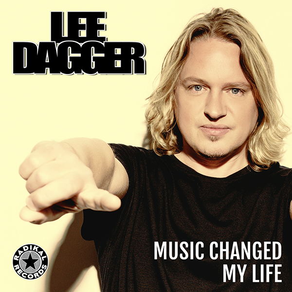 Lee Dagger - Music Changed My Life