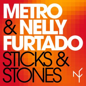 nelly furtado and metro sticks and stones lyric video the ride pop dance song music radikal records north america