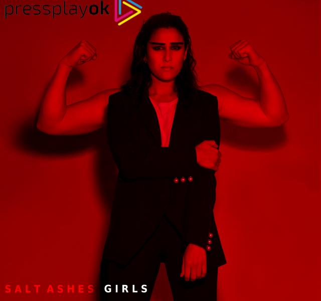 "pressplay ok salt ashes new single ""girls"""