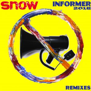"new snow ""informer (2018)"" remixes radikal records dance edm techno house music reggae"