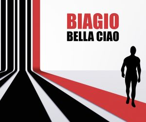 "Biagio Delivers New Single ""Bella Ciao,"" a Dance Mix of the Classic Italian Folk Song"