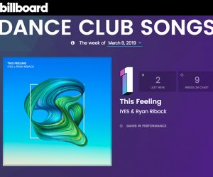 "IYES & Ryan Riback's ""This Feeling"" Hits #1 on Billboard Dance Club Songs Chart"