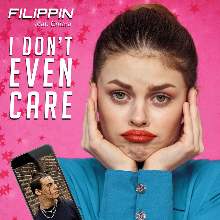 Filippin - I Don't Even Care (feat. Chiara) - Cover Art