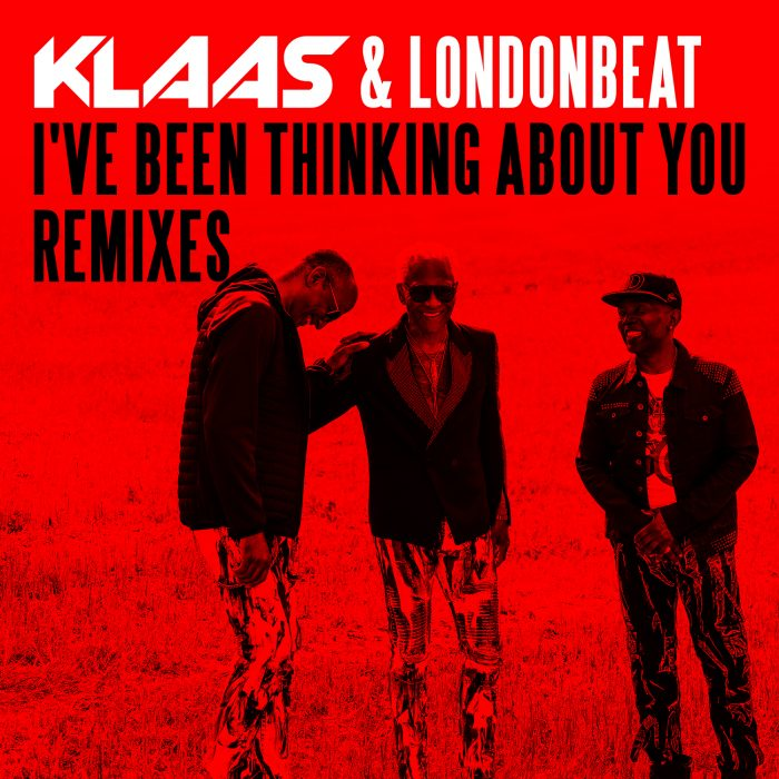 Klaas & Londonbeat - I've Been Thinking About You (Remixes) - Cover Art