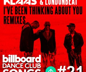 "Klaas & Londonbeat's ""I've Been Thinking About You"" Reaches #21 on Billboard Club Dance Chart"
