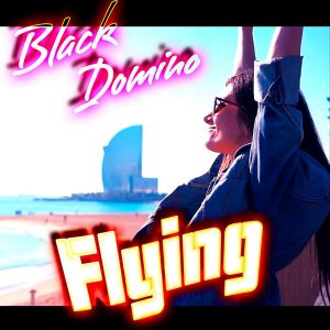 Black Domino - Flying - Cover Art