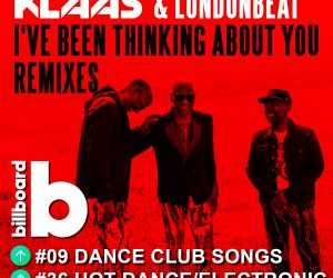 Klaas & Londonbeat Move Up the Billboard Charts & Hit +1 Million Streams on Spotify