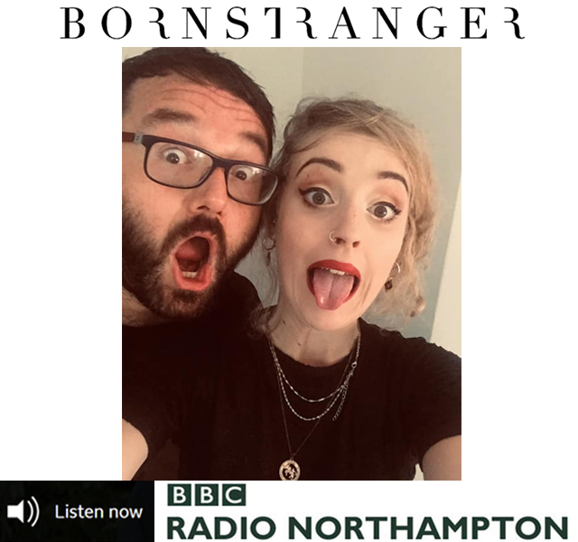 Born Stranger on BBC Northhampton