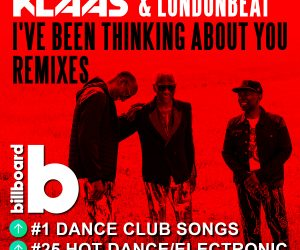 "Klaas & Londonbeat Hit #1 on Billboard Dance Club Songs Chart with ""I've Been Thinking About You"""