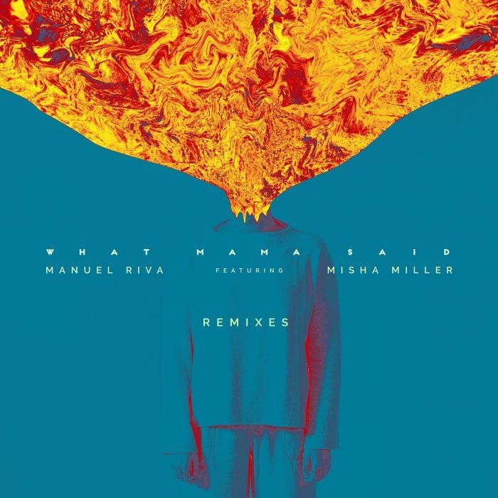 Manuel Riva - What Mama Said (Remixes)