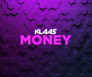 "German DJ Klaas Returns with New Single, ""Money"""