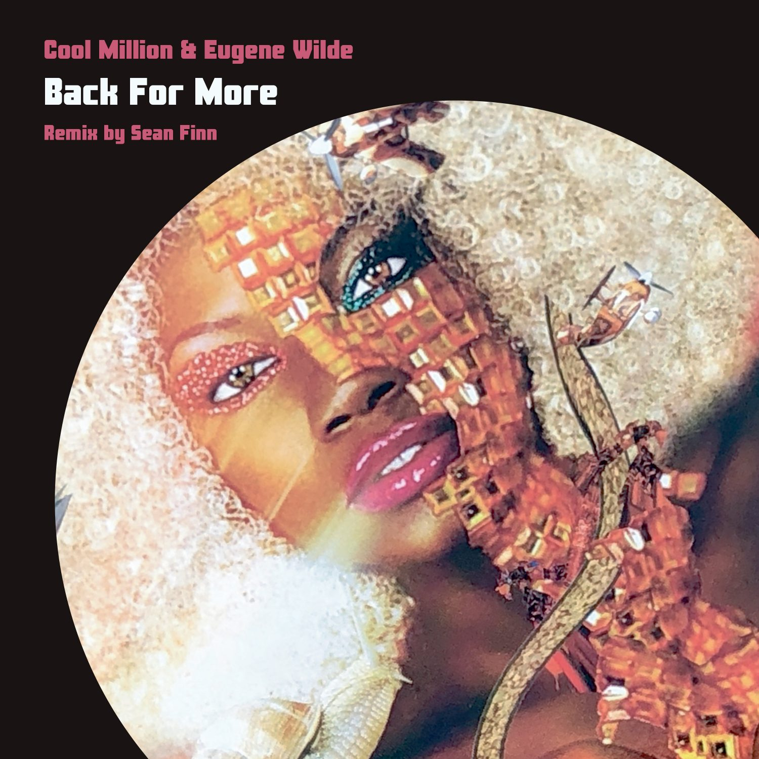 Cool Million & Eugene Wilde - Back For More (Sean Finn Remix)