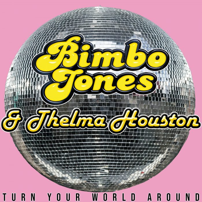Bimbo Jones & Thelma Houston - Turn Your World Around