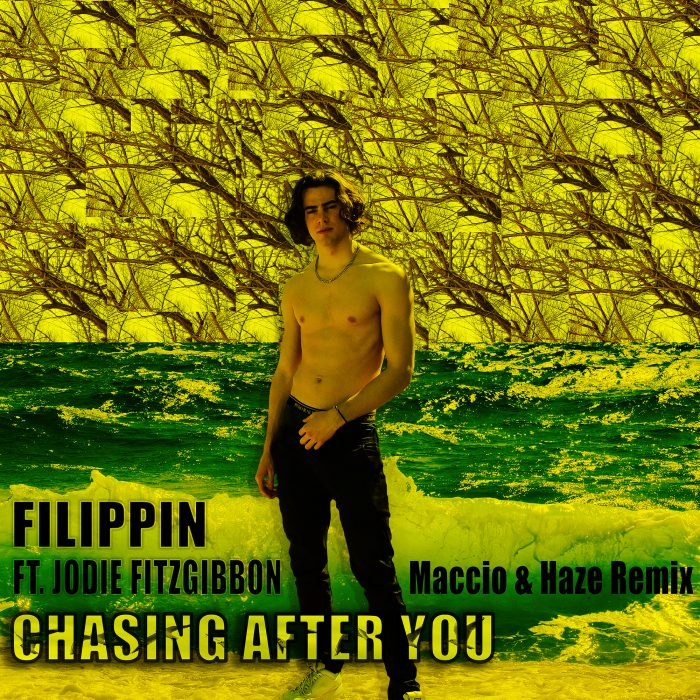 Filippin - Chasing After You (Maccio & Haze Remix)