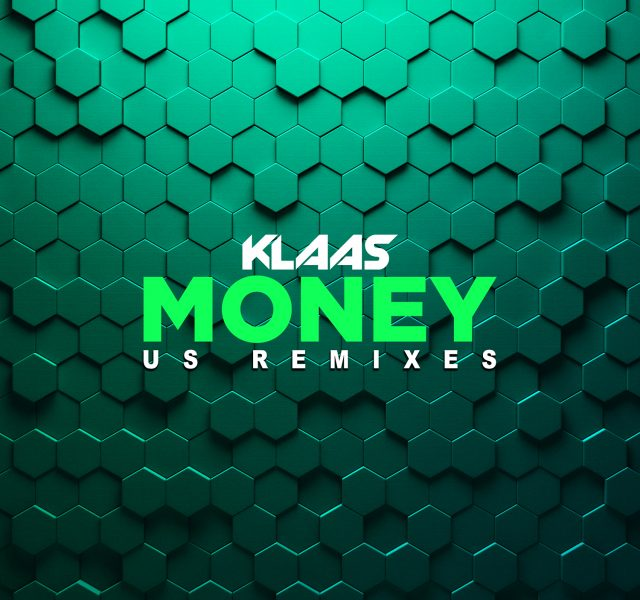 Klaas - Money (US Remixes) - Cover Art 1500