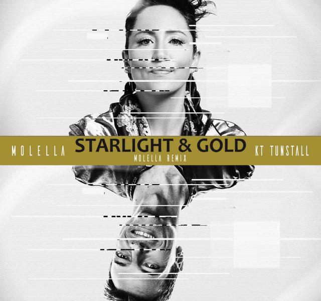 Molella & KT Tunstall - Starlight & Gold (Molella Remix)