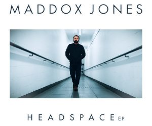British Singer-Songwriter Maddox Jones Share Vibrant Debut EP 'Headspace'