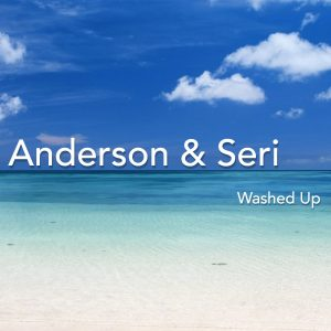 Anderson & Seri - Washed Up - Cover Art