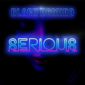 Black Domino - Serious - Cover Art
