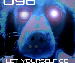 U96 - Let Yourself Go