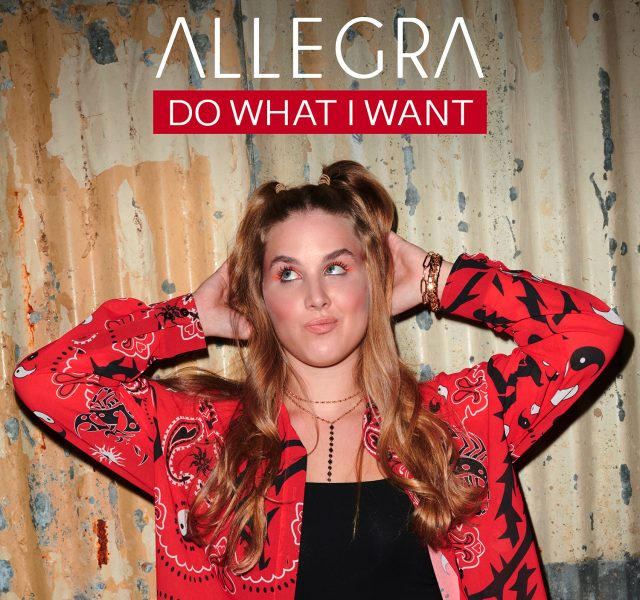 Allegra - Do What I Want