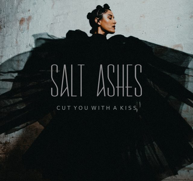 Salt Ashes - Cut You With a Kiss - Cover Art