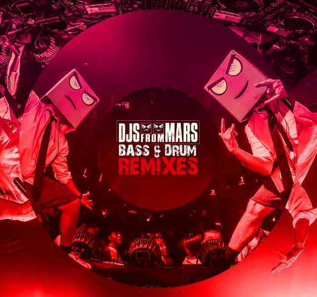 DJS FROM MARS - Bass & Drum (Remixes)