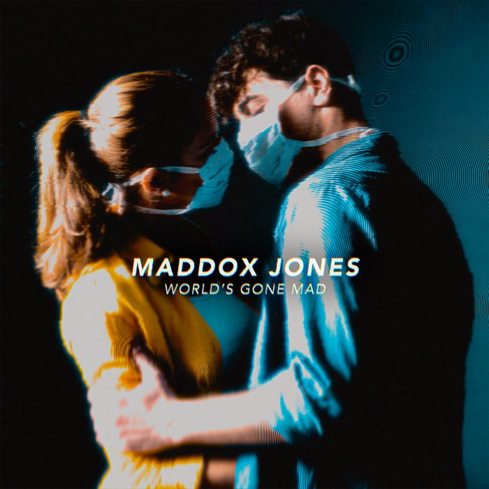 Maddox Jones - World's Gone Mad - Cover Art