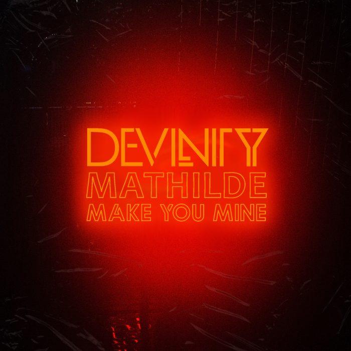 Devinity x Mathilde - Make You Mine - Cover Art