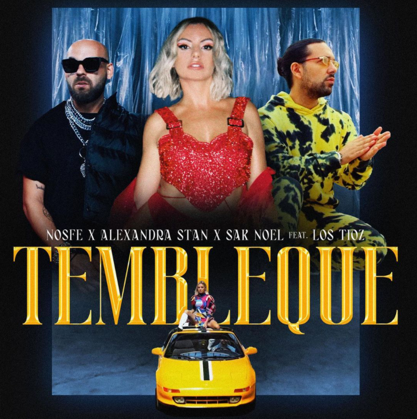 NOSFE x Alexandra Stan x Sak Noel feat. Los Tioz - Tembleque - Banner