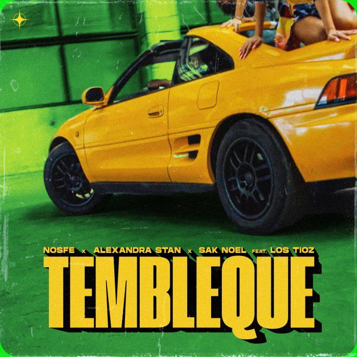 NOSFE x Alexandra Stan x Sak Noel feat. Los Tioz - Tembleque - Cover Art