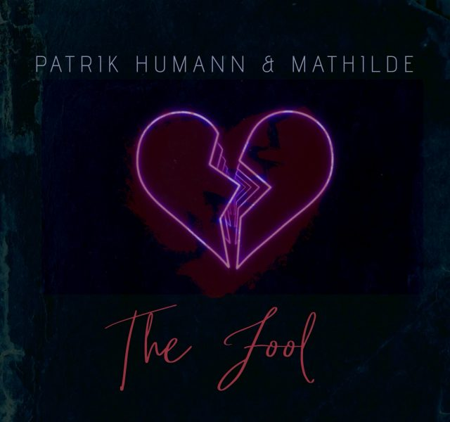 Patrik Humann x Mathilde - The Fool - Cover Art