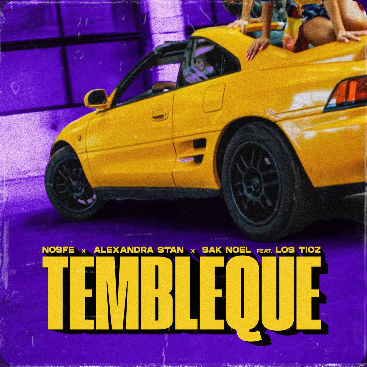 NOSFE x Alexandra Stan x Sak Noel feat. Los Tioz - Tembleque - Remixes