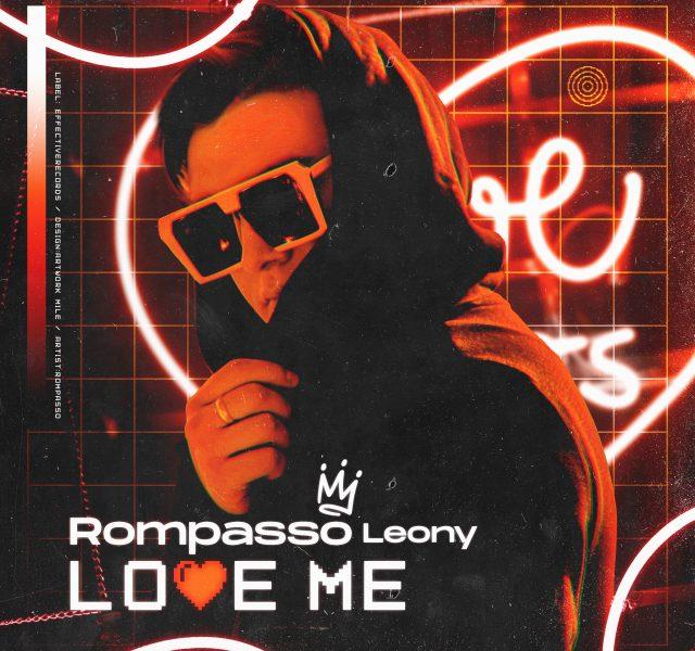 Rompasso & Leony - Love Me - Cover Art