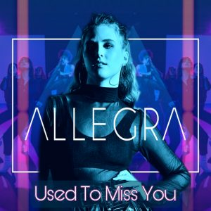 Allegra - Used To Miss You - Cover Art