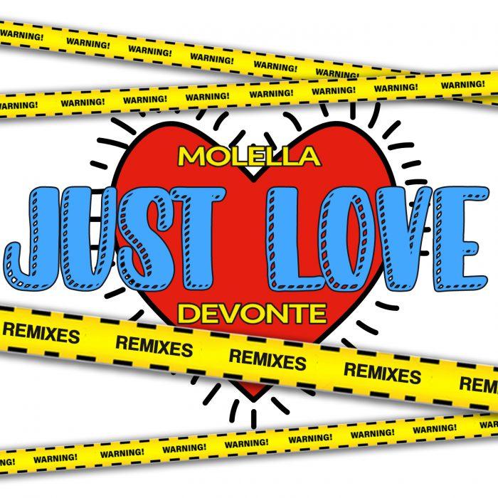 Molella & Devonte - Just Love (Remixes)